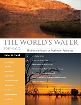 "The World's Water Vol. 7  ""There are few books that can genuinely be described as indispensable. This is one.... Essential reading."" -Financial Times  Global Water Report"